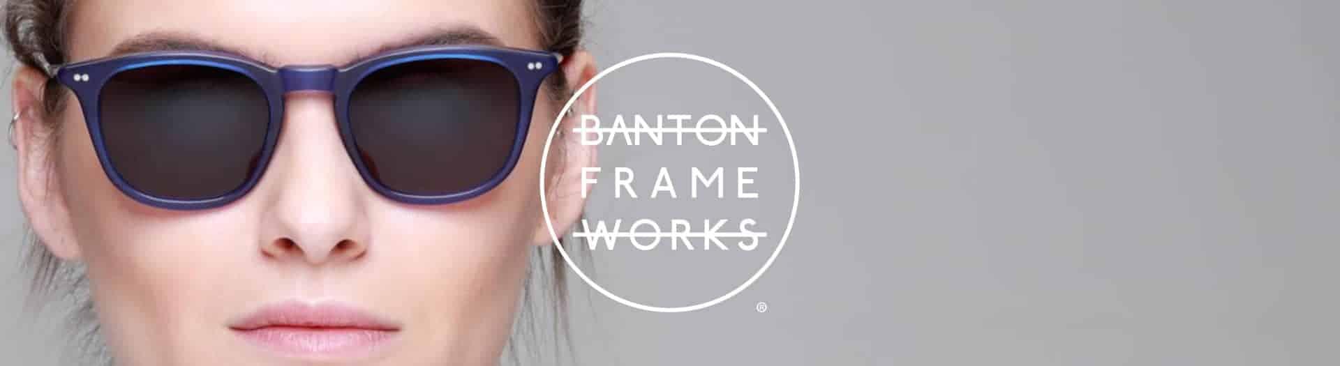 Banton Frameworks British Made Sunglasses Header