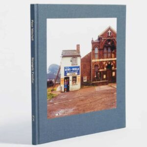 peter mitchell strangely familiar, photo book about leeds, British history photobook, 1970s photobook of yorkshire and leeds, collectable book