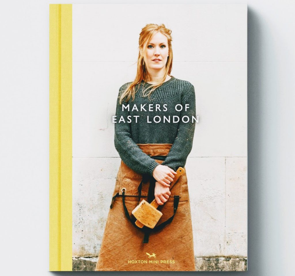 makers of east london charlotte schreiber katie treggiden cover - Modern Heritage Christmas Gifts for Her