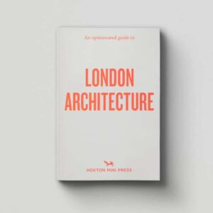 Hoxton mini press opinionated guide to london architecture, london architecture book small book on architecture hoxton