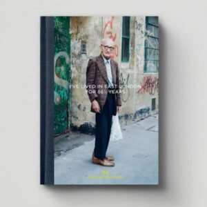 hoxton mini press i've lived in london for 84 years, book about london resident living in london