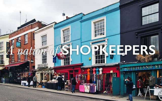 a row of coulred shops for the nation of shopkeeper quote