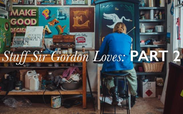 stuff sir gordon loves part 2